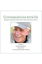 Conversations with Ed Waiting for Forgetfulness: Why are We So Afraid of Alzheimer's Disease?