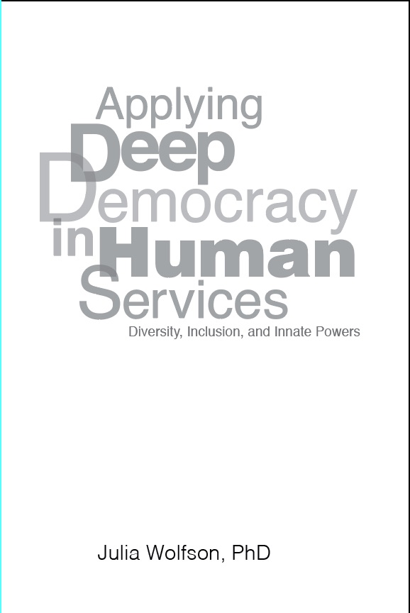 Book cover of Applying Deep Democracy to Human Services